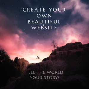 CREATE YOUR OWN BEAUTIFUL WEBSITE